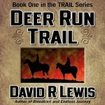 Deer Run Trail, By David R Lewis