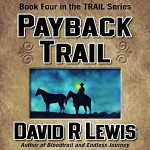 On the Payback Trail, by David R Lewis