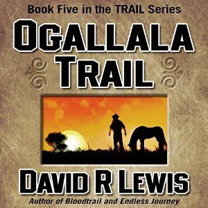 On the Ogallala Trail, by David R Lewis