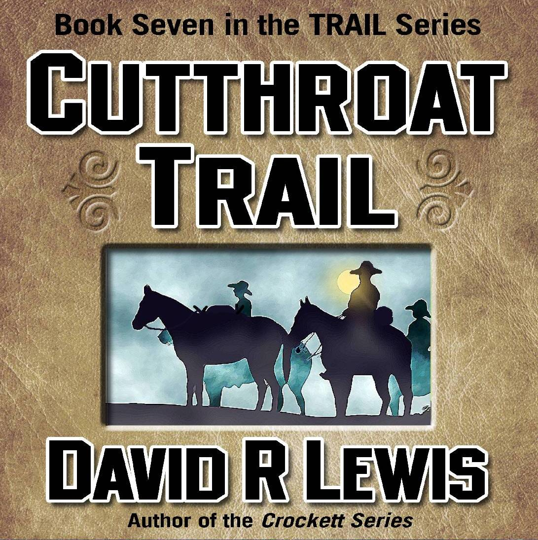 On the Cutthroat Trail, by David R Lewis